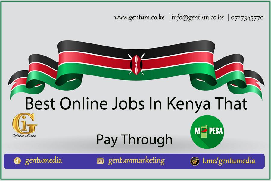 Best Online Jobs that pay through Mpesa